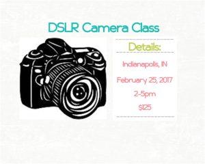 February 2017 DSLR Camera Class Announced –  Indianapolis Photographer